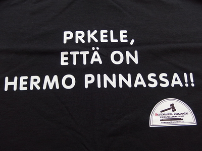 T-PAITA -PRKELE ETTÄ ON HERMO PINNASSA!